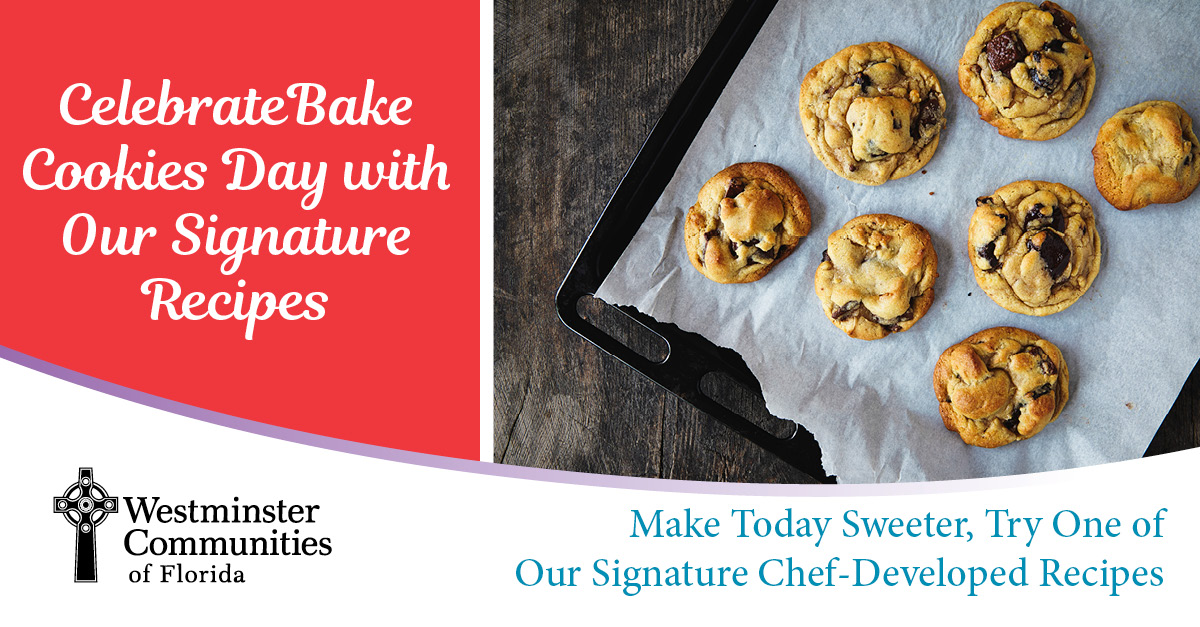 Celebrate Bake Cookies Day with One of Our Signature Recipes
