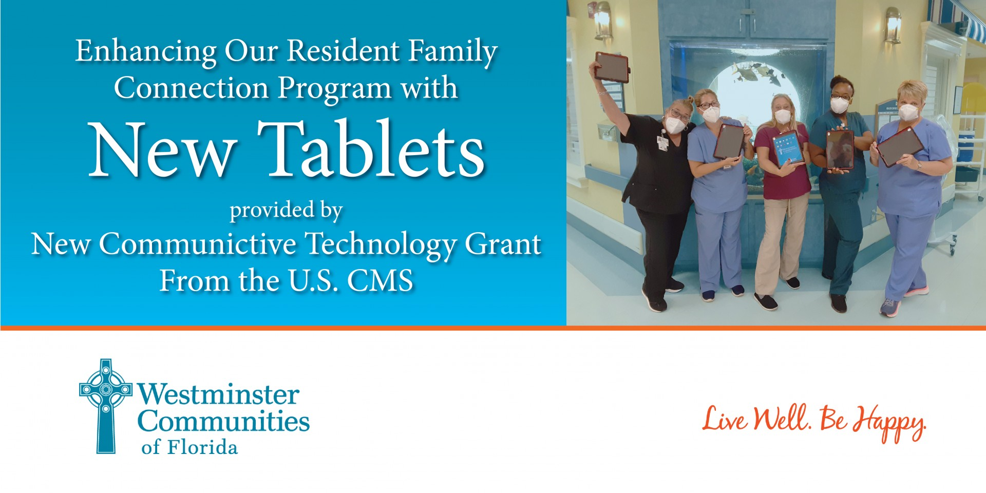 Enhancing Our Resident Family  Connection Program with New Tablets