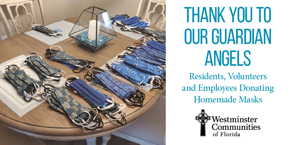 Thank You to Our Guardian Angels: Residents, Volunteers and Employees Donating Homemade Masks