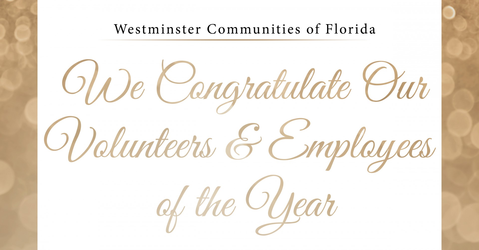 We Congratulate Our Volunteers and Employees of the Year