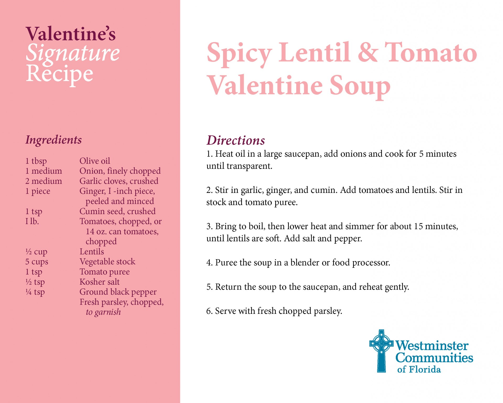 Signature Recipe for Spicy Lentil & Tomato Soup