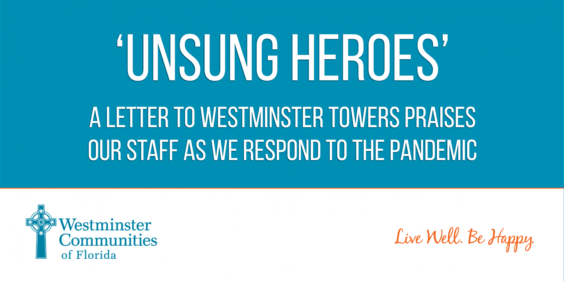 Unsung Heroes: An Anonymous Letter Sent to Westminster Towers Praising their Staff