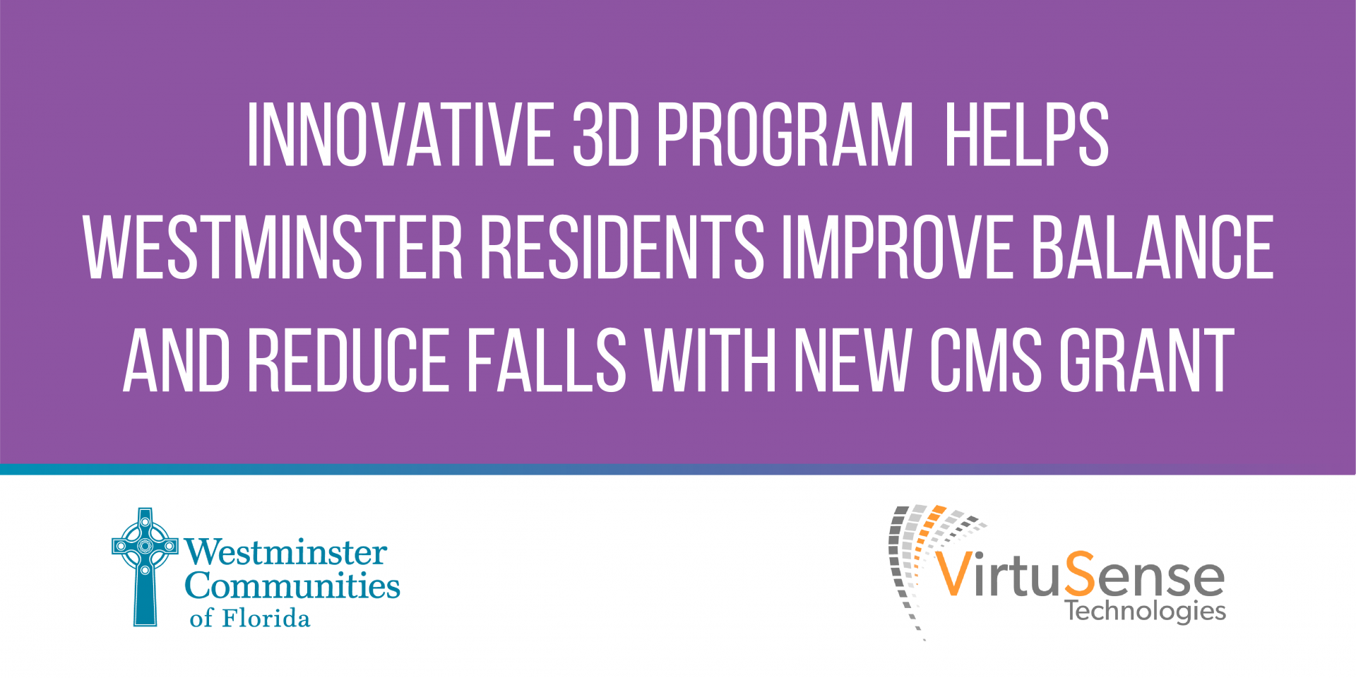 Innovative 3D Program Helps Westminster Residents Improve Balance and Reduce Falls With New CMS Grant