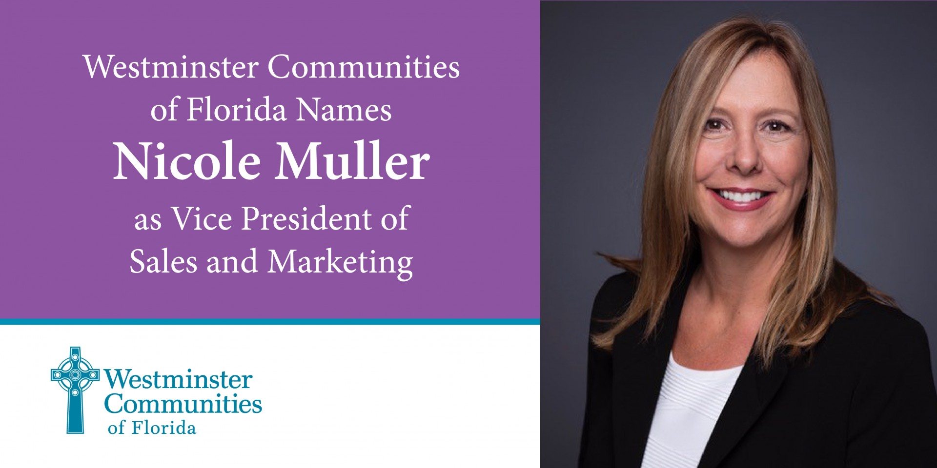 Nicole DeWoolfson Muller Named Vice President Of Sales And Marketing At Westminster Communities Of Florida