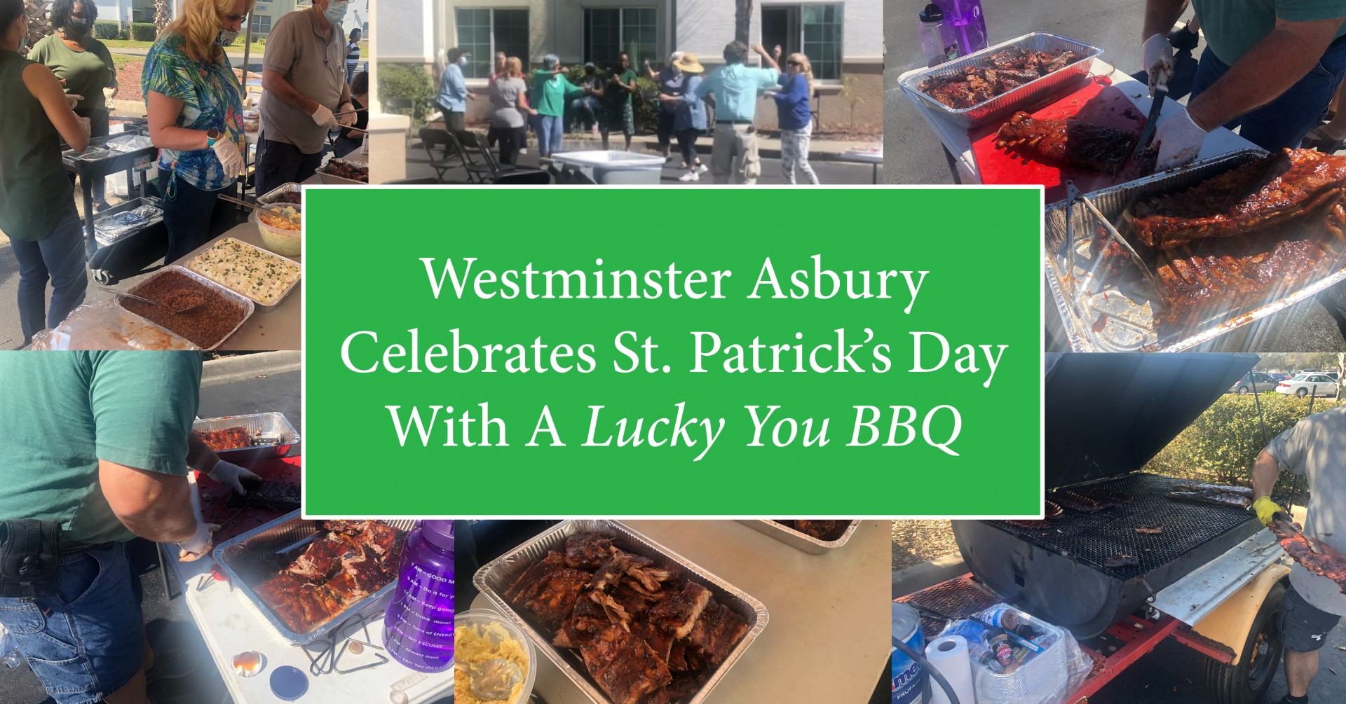 Westminster Asbury Celebrates St. Patrick's Day With A Lucky You BBQ