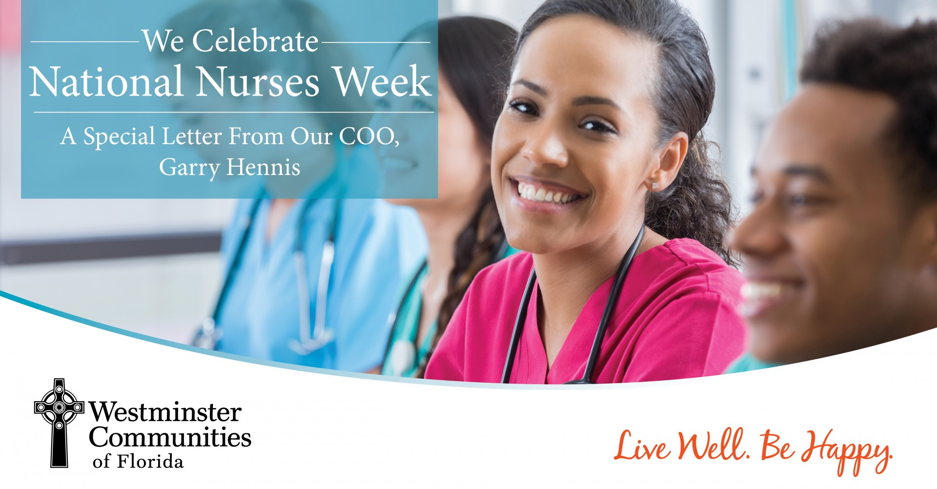 We Celebrate National Nurses Week: A Special Letter from Our COO, Garry Hennis