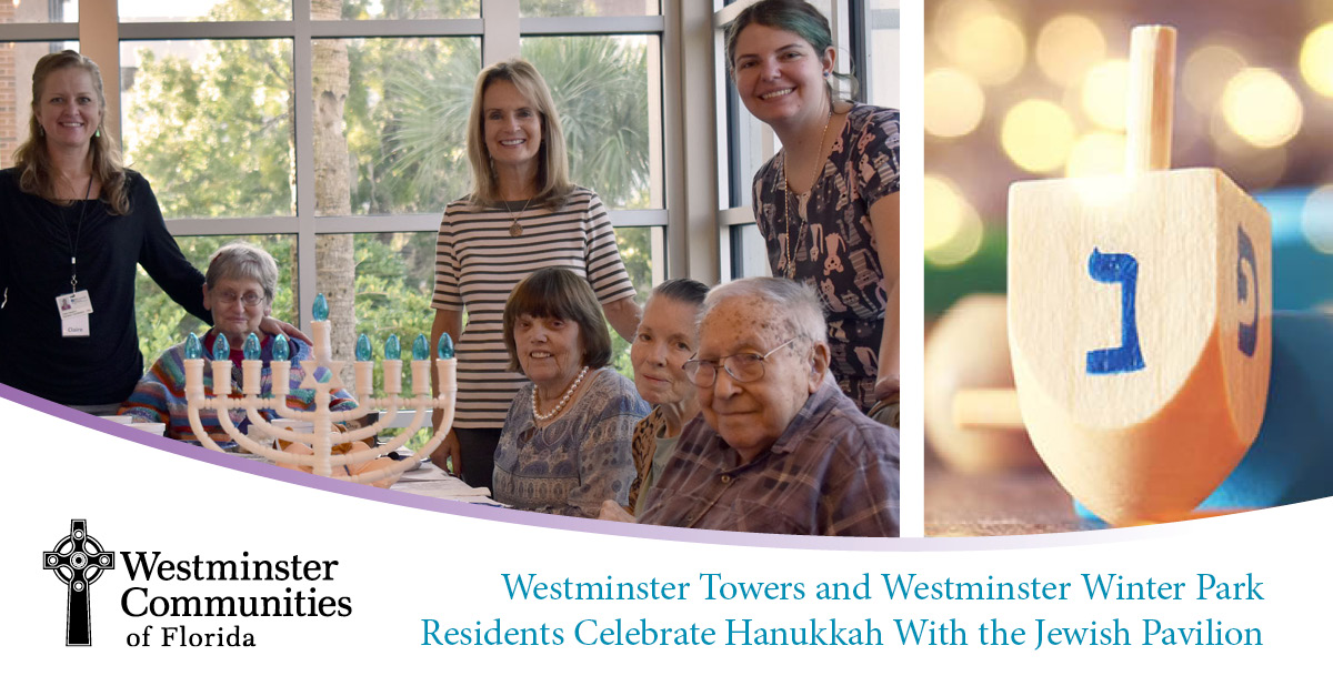 Westminster Towers and Westminster Park Celebrated Hanukkah with the Jewish Pavilion